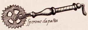 La raffigurazione della speronella per la pasta nell'Opera di Bartolomeo Scappi, 1570.