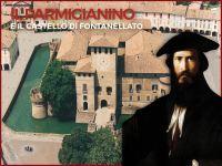 Il pittore Parmigianino e la Rocca di Fontanellato